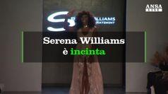 Serena Williams si ferma: e' incinta