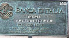 Procedura di nomina del governatore di Bankitalia