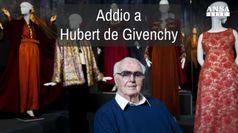 Addio a Hubert de Givenchy