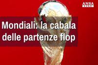 Mondiali: la cabala delle partenze flop