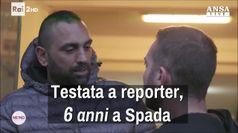 Testata a reporter, 6 anni a Spada