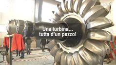 Una turbina tutta d'un pezzo!