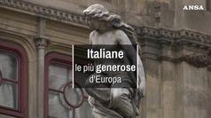Italiane, le piu' generose d'Europa