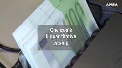 Che cos'e' il quantitative easing