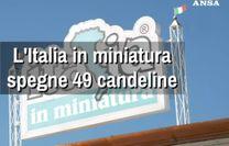 L'Italia in Miniatura spegne 49 candeline