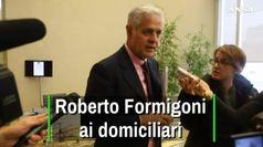 Formigoni va ai domiciliari