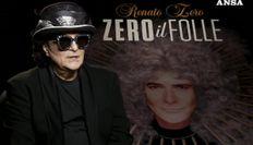 Musica: Renato Zero, io portatore sano (e folle) di coraggio