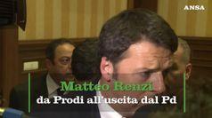 Matteo Renzi, da Prodi all'uscita dal Pd