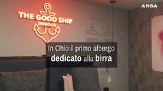 In Ohio il primo albergo al mondo dedicato alla birra