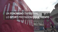 Un fenomeno di Festival, lo Sport protagonista a Trento