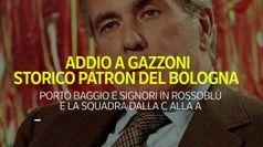 Addio a Gazzoni, storico patron del Bologna