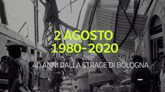 2 Agosto 1980-2020: 40 anni dalla strage di Bologna