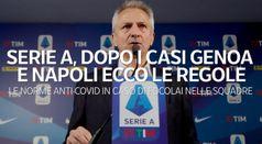 Serie A, dopo i casi Genoa e Napoli ecco le regole