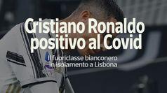 Cristiano Ronaldo positivo al Covid: in isolamento a Lisbona