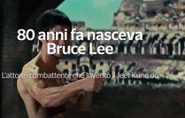 80 anni fa nasceva Bruce Lee