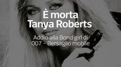 E' morta Tanya Roberts